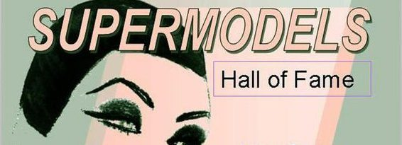 Supermodels Hall of Fame