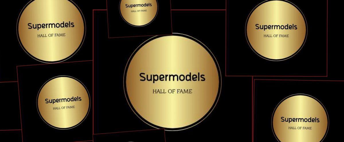 Supermodels Hall of Fame
